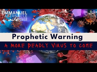 Embedded thumbnail for Prophetic Warning: More deadly virys is coming!
